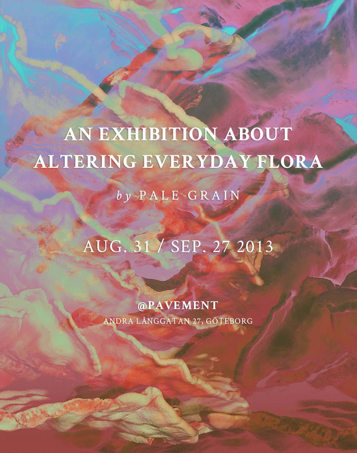 Altering Everyday Flora